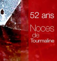 Noces de Tourmaline 52 ans