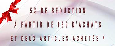 5% de reduction des 65€ et 2 articles achetés